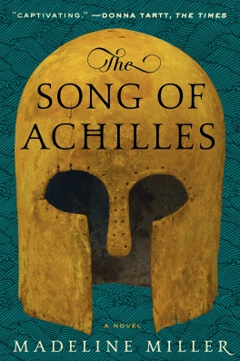 """The Song of Achilles"" by Madeline Miller"