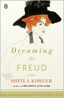 Dreaming for Freud by Sheila Kohler